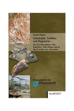 Abbildung von Polenz   Eulenköpfe, Seelilien und Flugsaurier   2008   Geo Reiseführer zum Kalkstein,...