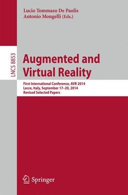 Abbildung von De Paolis / Mongelli | Augmented and Virtual Reality | 1. Auflage | 2014 | beck-shop.de
