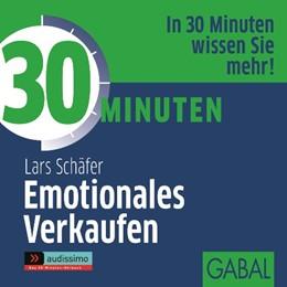 Abbildung von Schäfer   30 Minuten Emotionales Verkaufen   2015