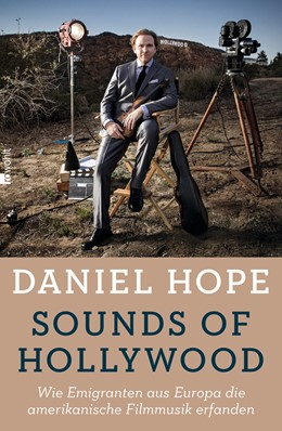 Abbildung von Hope / Knauer   Sounds of Hollywood   2. Auflage   2015   Wie Emigranten aus Europa die ...