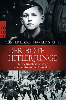 Abbildung von Lucks / Stutte   Der rote Hitlerjunge   4. Auflage   2015   beck-shop.de