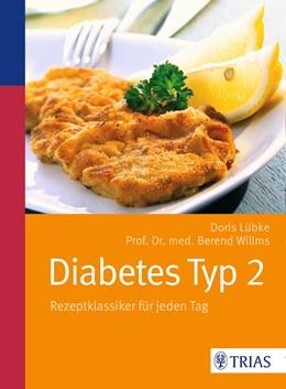 Abbildung von Lübke / Willms   Diabetes Typ 2   6. Auflage   2014   beck-shop.de