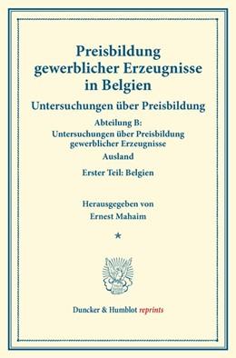 Abbildung von Mahaim | Preisbildung gewerblicher Erzeugnisse in Belgien. | 1. Auflage | 2014 | beck-shop.de