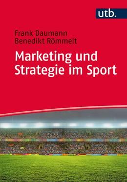 Abbildung von Daumann / Römmelt | Marketing und Strategie im Sport | 1. Auflage | 2015 | beck-shop.de
