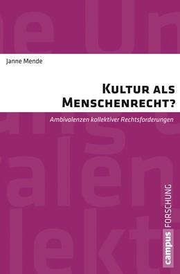Abbildung von Mende | Kultur als Menschenrecht? | 2015 | Ambivalenzen kollektiver Recht... | 970