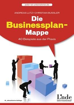 Abbildung von Lutz / Bussler | Die Businessplan-Mappe | 4. Auflage | 2015 | beck-shop.de