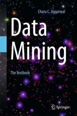 Abbildung von Aggarwal | Data Mining | 1. Auflage | 2015 | beck-shop.de