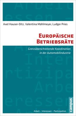 Abbildung von Hauser-Ditz / Mählmeyer | Europäische Betriebsräte | 1. Auflage | 2015 | 13 | beck-shop.de