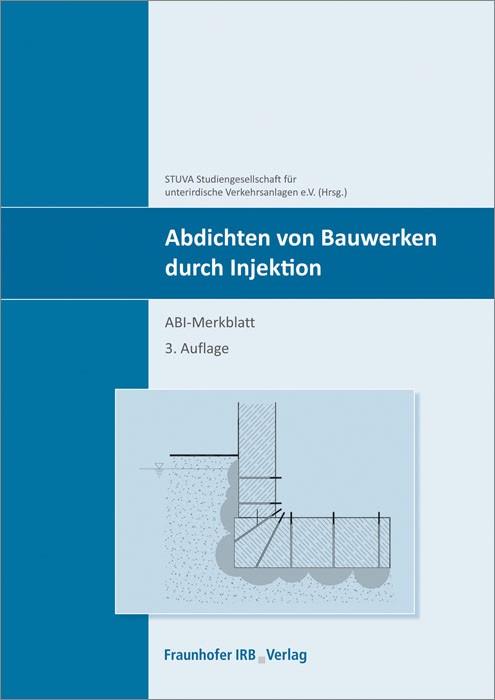 Abbildung von Abdichten von Bauwerken durch Injektion. | 2014