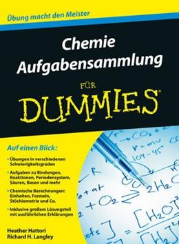 Abbildung von Hattori / Langley | Aufgabensammlung Chemie für Dummies | 1. Auflage | 2015 | beck-shop.de