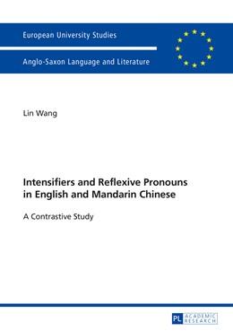 Abbildung von Wang | Intensifiers and Reflexive Pronouns in English and Mandarin Chinese | 1. Auflage | 2014 | 469 | beck-shop.de
