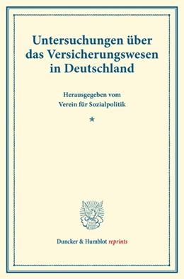 Abbildung von Untersuchungen über das Versicherungswesen in Deutschland. | 1. Auflage | 2014 | beck-shop.de