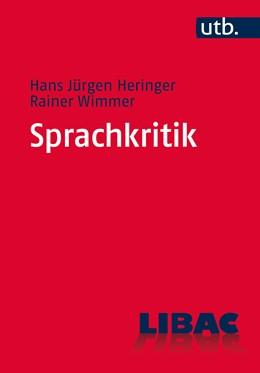 Abbildung von Heringer / Wimmer | Sprachkritik | Aufl. | 2015 | Eine Einführung