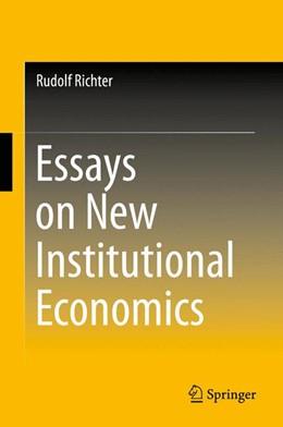 Abbildung von Richter | Essays on New Institutional Economics | 2015