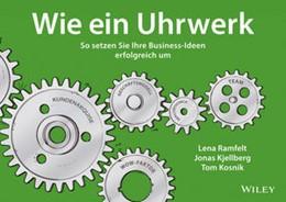 Abbildung von Ramfelt / Kjellberg | Wie ein Uhrwerk | 1. Auflage | 2015 | beck-shop.de