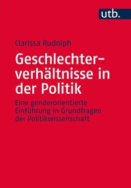 Abbildung von Rudolph | Geschlechterverhältnisse in der Politik | 1. Auflage | 2015 | beck-shop.de