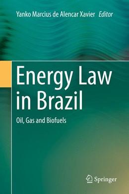Abbildung von de Alencar Xavier | Energy Law in Brazil | 1. Auflage | 2015 | beck-shop.de