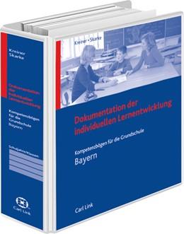 Abbildung von Kreiner / Skarke | Dokumentation der individuellen Lernentwicklung - Grundschule Bayern | 2015 | Kompetenzbögen für die Grundsc...