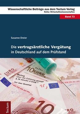 Abbildung von Dreier | Die vertragsärztliche Vergütung in Deutschland auf dem Prüfstand | 2014 | 73