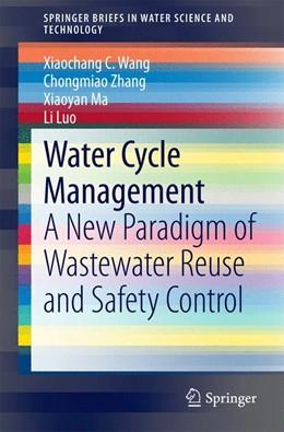 Abbildung von Wang / Zhang   Water Cycle Management   1. Auflage   2015   beck-shop.de