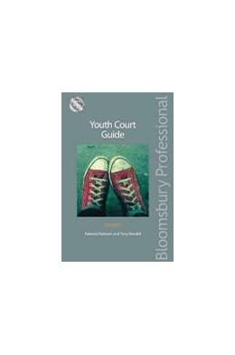 Abbildung von Rahman / Rendell | Youth Court Guide | 5th edition | 2012