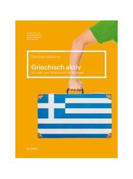 Abbildung von Mastoras   Griechisch aktiv   2015   Ein Lehr- und Arbeitsbuch für ...