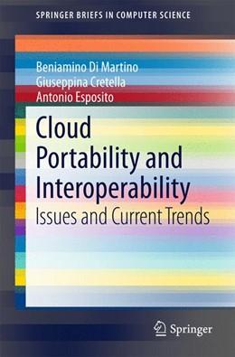 Abbildung von Di Martino / Cretella / Esposito   Cloud Portability and Interoperability   2015   Issues and Current Trends