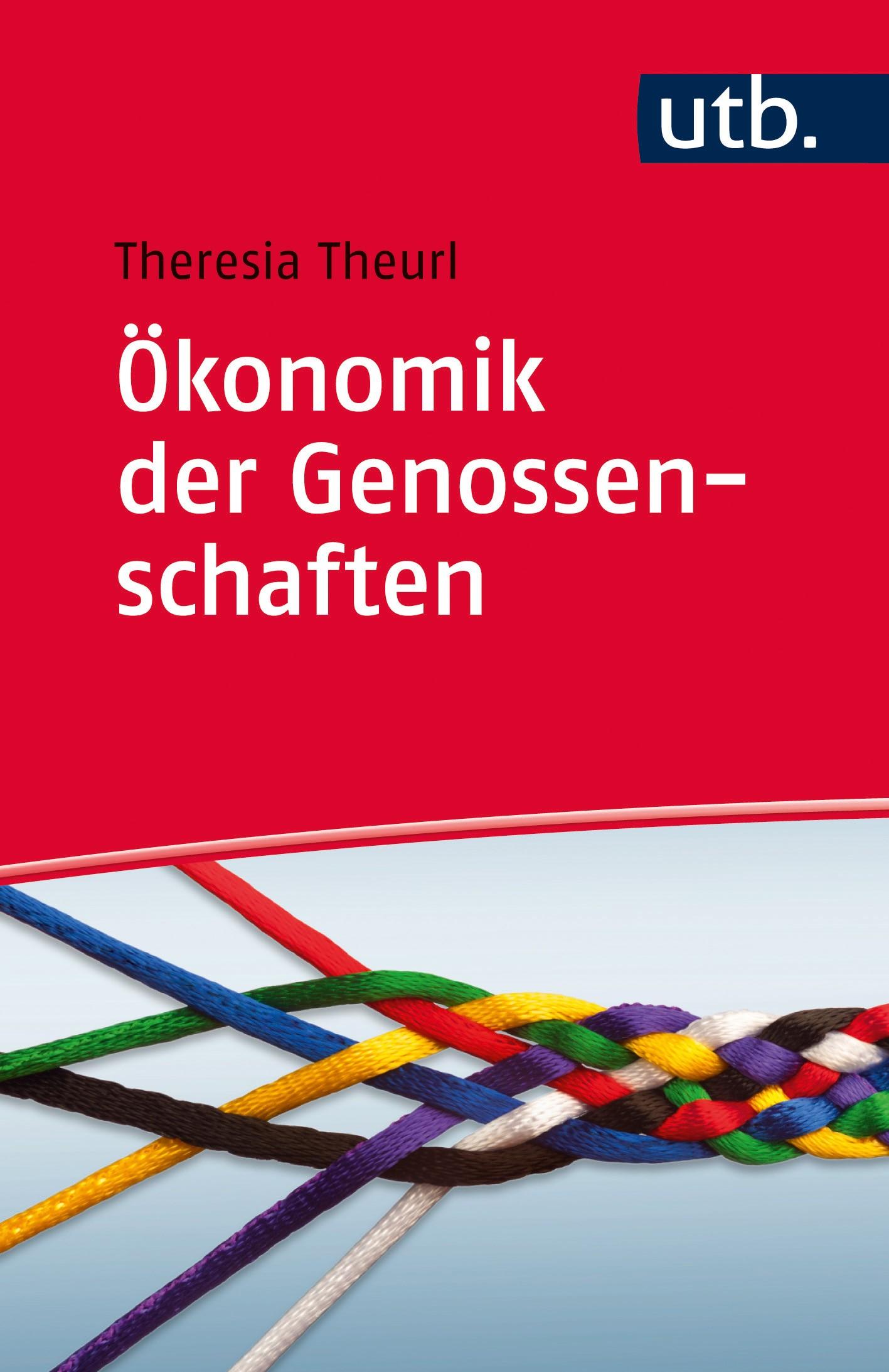 Abbildung von Theurl | Ökonomik der Genossenschaften | 2019