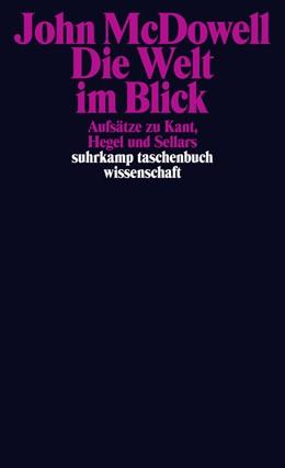 Abbildung von McDowell | Die Welt im Blick | Deutsche Erstausgabe | 2015 | Aufsätze zu Kant, Hegel und Se... | 2148