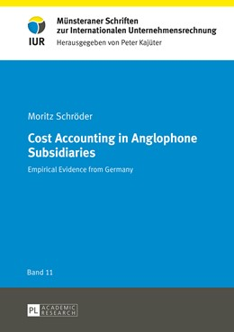 Abbildung von Schröder | Cost Accounting in Anglophone Subsidiaries | 2014 | Empirical Evidence from German... | 11