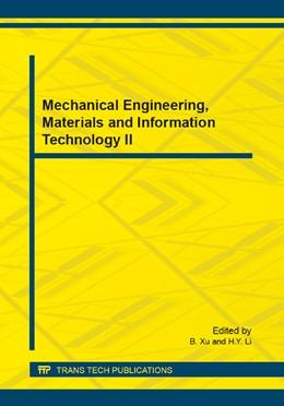 Abbildung von Xu / Li | Mechanical Engineering, Materials and Information Technology II | 2014 | Selected, peer reviewed papers... | Volume 662