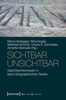Abbildung von Heidegger / Kogler | sichtbar unsichtbar | 1. Auflage | 2015 | beck-shop.de