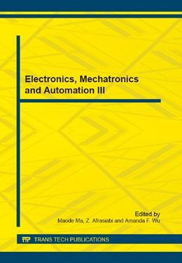 Abbildung von Ma / Afrasiabi   Electronics, Mechatronics and Automation III   1. Auflage   2014   Volume 666   beck-shop.de