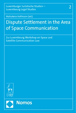 Abbildung von Hofmann | Dispute Settlement in the Area of Space Communication | 2015 | 2nd Luxembourg Workshop on Spa... | 2