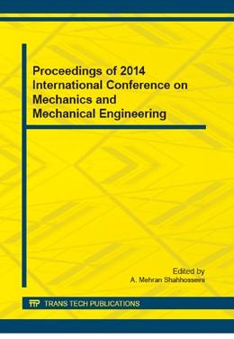 Abbildung von Shahhosseini | Proceedings of 2014 International Conference on Mechanics and Mechanical Engineering | 1. Auflage | 2014 | Volume 684 | beck-shop.de