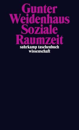 Abbildung von Weidenhaus   Soziale Raumzeit   Originalausgabe   2015   2138