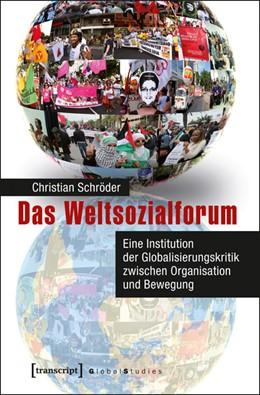 Abbildung von Schröder | Das Weltsozialforum | 2015 | Eine Institution der Globalisi...