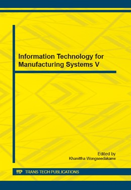 Abbildung von Wongseedakaew   Information Technology for Manufacturing Systems V   2014   Selected, peer reviewed papers...   Volume 686