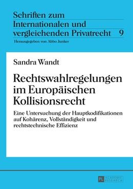 Abbildung von Wandt   Rechtswahlregelungen im Europäischen Kollisionsrecht   1. Auflage   2014   9   beck-shop.de