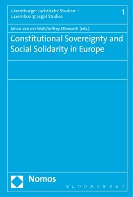 Abbildung von Walt / Ellsworth | Constitutional Sovereignty and Social Solidarity in Europe | 1. Auflage | 2015 | 1 | beck-shop.de