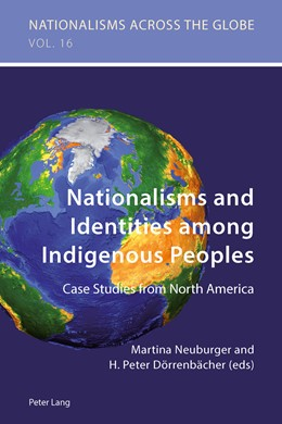 Abbildung von Dörrenbächer / Neuburger | Nationalisms and Identities among Indigenous Peoples | 2014 | Case Studies from North Americ... | 16