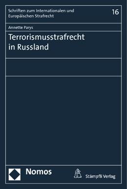 Abbildung von Parys   Terrorismusstrafrecht in Russland   1. Auflage   2014   16   beck-shop.de