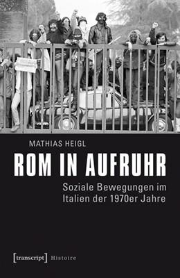 Abbildung von Heigl | Rom in Aufruhr | 1. Auflage | 2015 | 74 | beck-shop.de