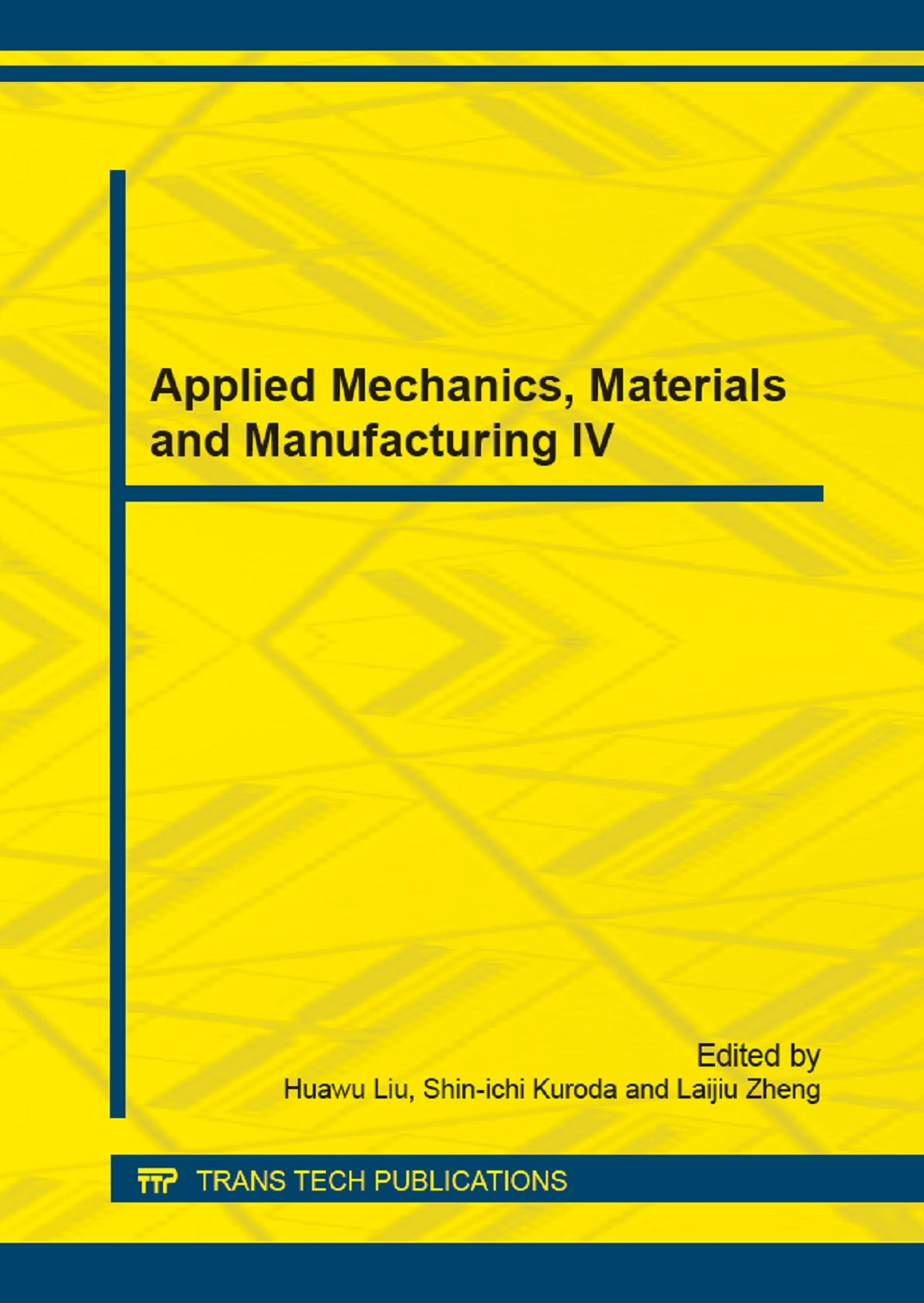Applied Mechanics, Materials and Manufacturing IV | Liu, 2014 | Buch (Cover)