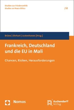 Abbildung von Brüne / Ehrhart / Justenhoven (Hrsg.) | Frankreich, Deutschland und die EU in Mali | 2015 | Chancen, Risiken, Herausforder... | 52