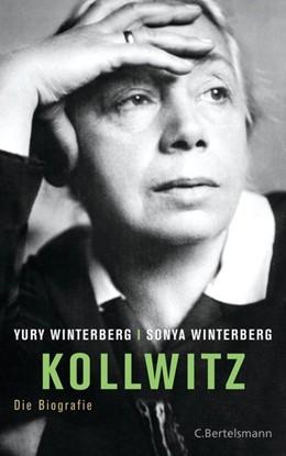 Abbildung von Winterberg | Kollwitz | 2015 | Die Biografie
