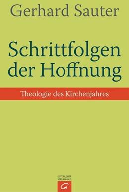 Abbildung von Sauter | Schrittfolgen der Hoffnung | 2015 | Theologie des Kirchenjahres
