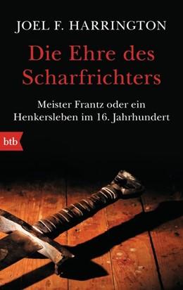 Abbildung von Harrington | Die Ehre des Scharfrichters | 1. Auflage | 2015 | beck-shop.de