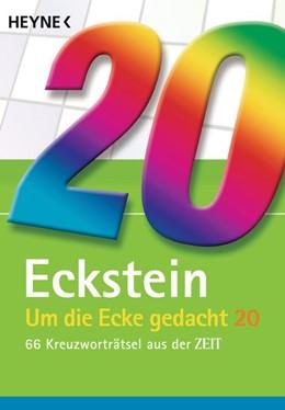 Abbildung von Eckstein | Um die Ecke gedacht 20 | 1. Auflage | 2015 | beck-shop.de