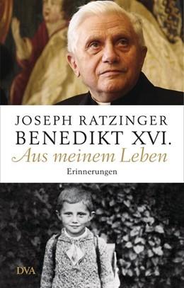 Abbildung von Ratzinger | Aus meinem Leben | 1. Auflage | 2015 | beck-shop.de